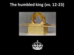 The humbled king