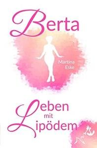 Berta - Leben mit Lipödem