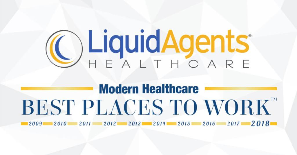 "LiquidAgents Healthcare Recognized as ""Best Place to Work"" by Modern Healthcare"