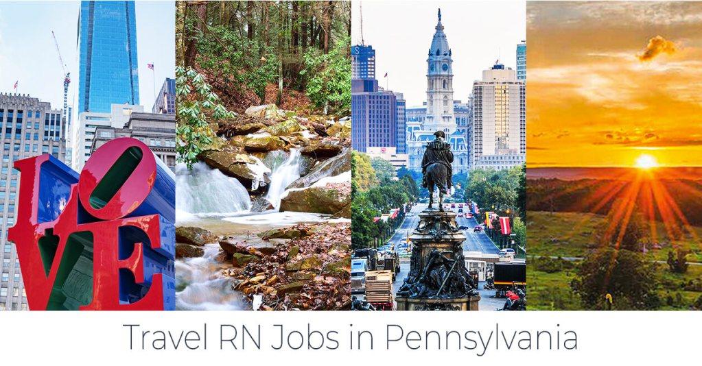 Travel Nursing Spotlight: Pennsylvania