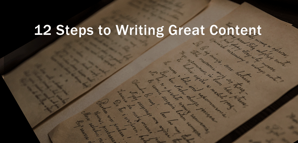 12 steps to writing great content
