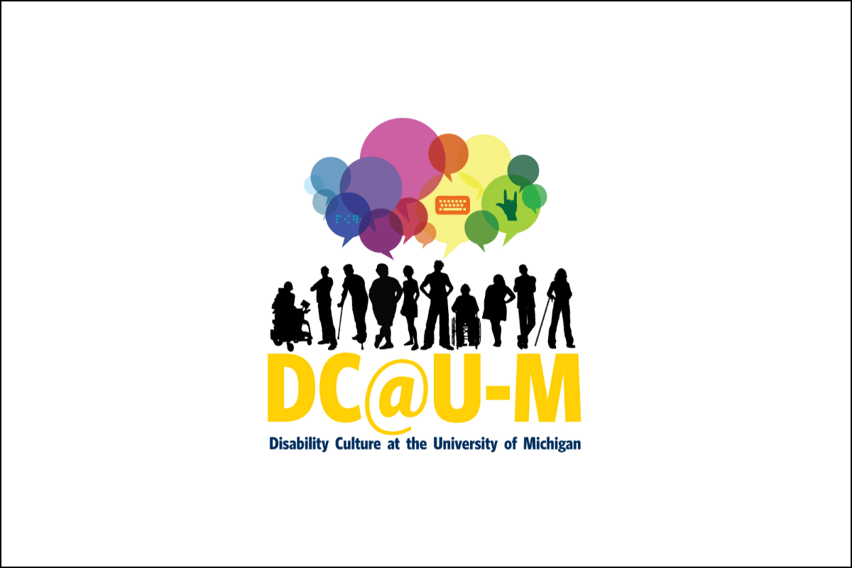 Disability Culture at the University of Michigan