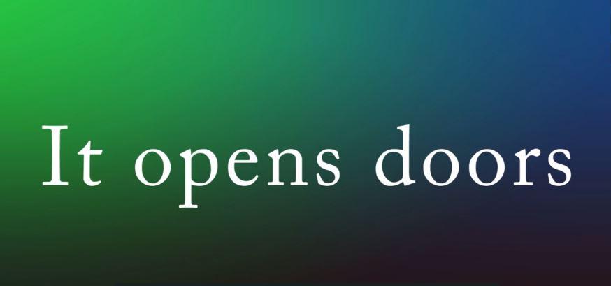it-opens-doors