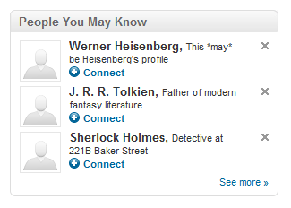 People you may know dialog recommending I connect with Werner Heisenberg, J.R.R. Tolkien, and Sherlock Holmes