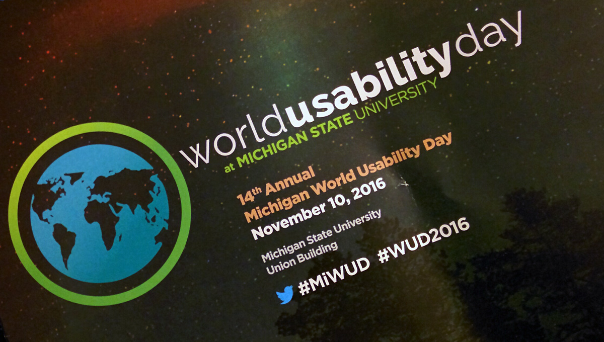 Michigan State University World Usability Day 2016