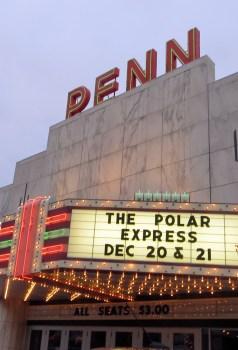 Penn Theater marquis showing The Polar Express Dec 20 & 21