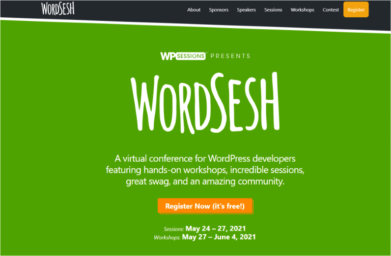WordSesh 2021: a virtual conference for WordPRess developers, featuring hands-on workshops, incredible sessiona, great swag, and an amazing community.
