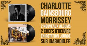 """Sortie des nouveaux Charlotte Gainsbourg """"Rest"""" et Morrissey """"Low in High School"""""""