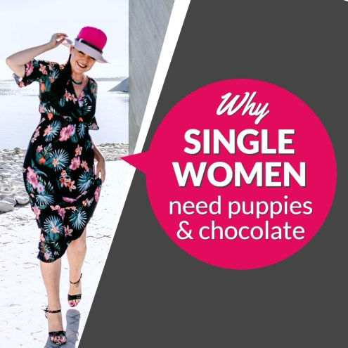 why single women need puppies and chocolate