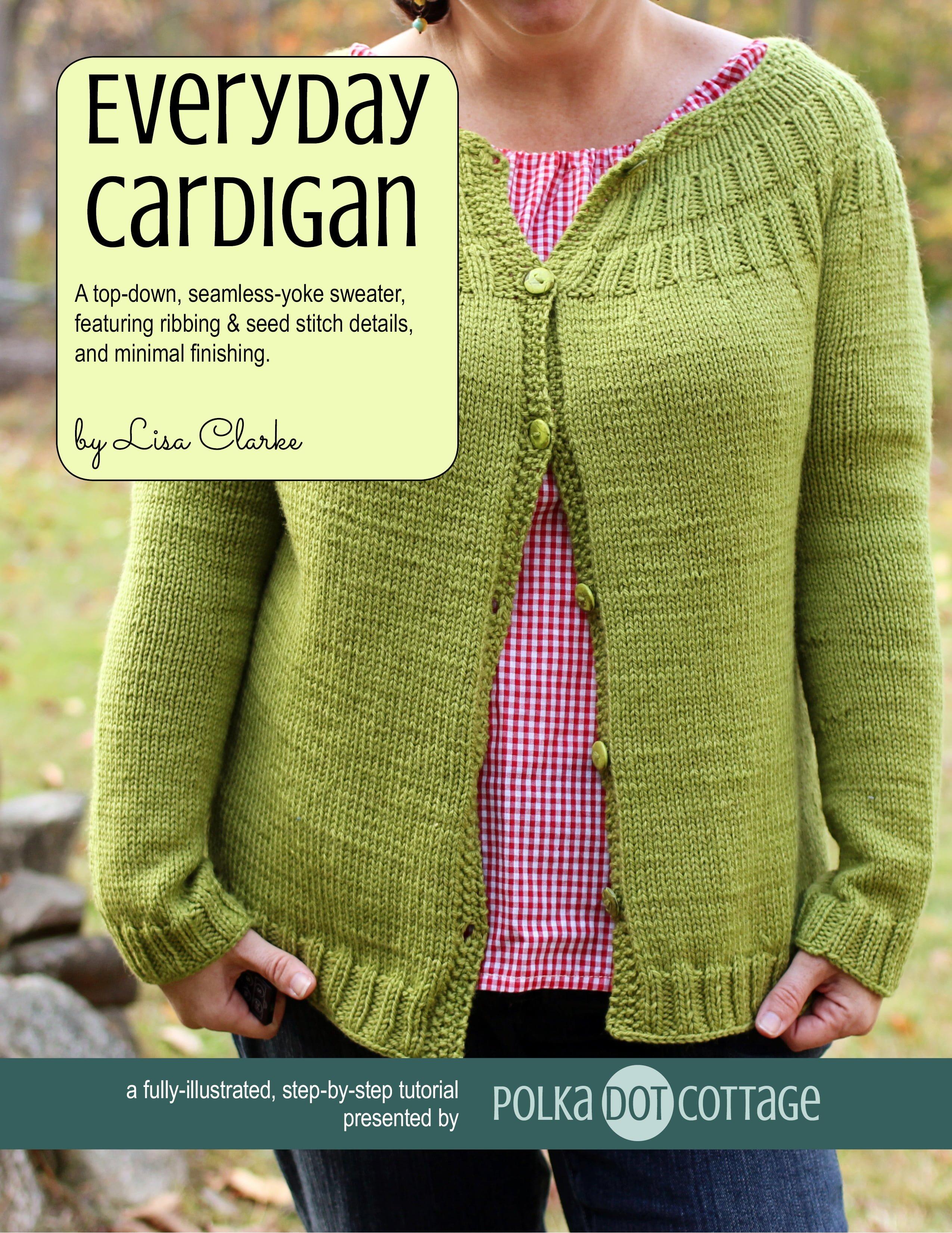 Everyday Cardigan ⋆ Polka Dot Cottage