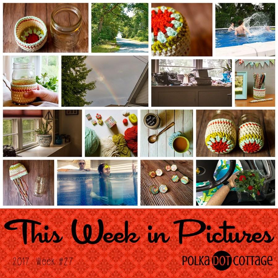 This Week in Pictures, Week 27, 2017