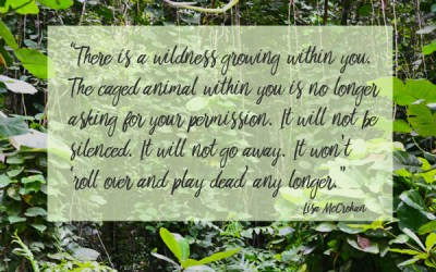 Give into the Wildness