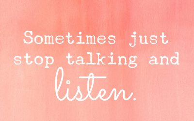 Parenting a teen?  Talk less and listen more.