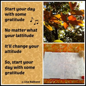 Start Your Day with Some Gratitude verse from song by Lisa Nalbone, Start your day with a song LisaNalbone.com