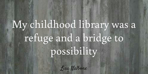 My love affair with libraries, quote from LisaNalbone.com