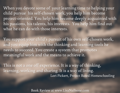 Review:Project-Based Homeschooling: Mentoring Self-Directed Learners