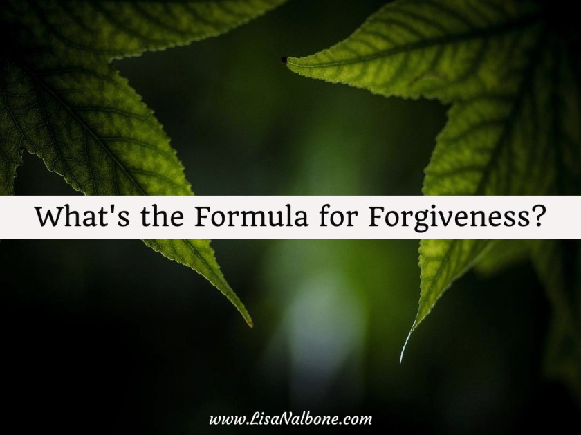 What''s the Formula for Forgiveness?