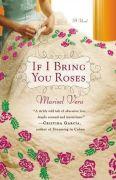 If I Bring You Roses
