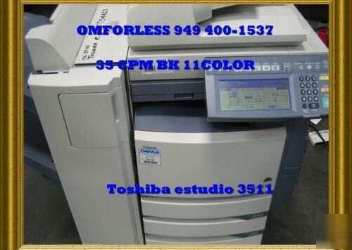 Toshiba estudio 3511color copierscannerprinter11X17