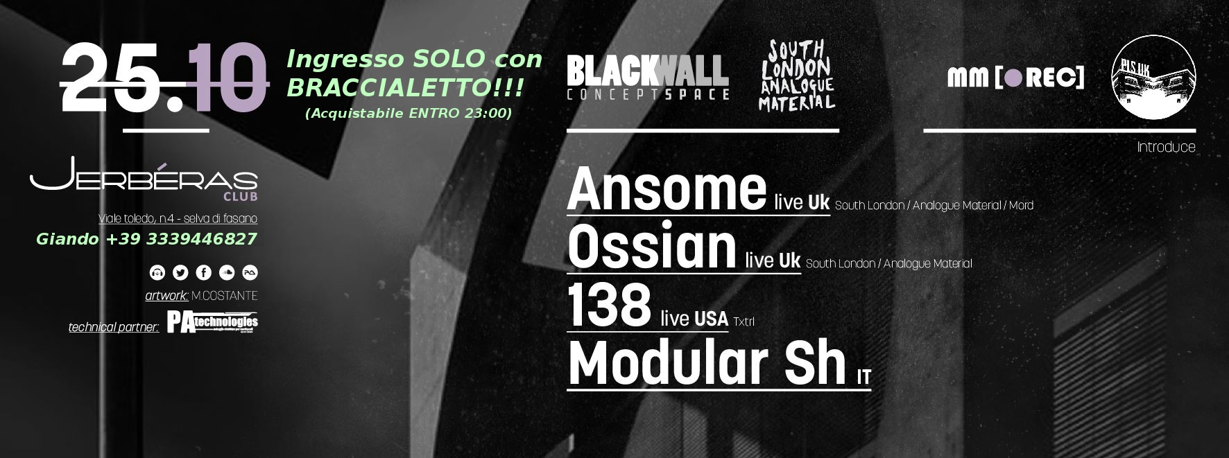 Sab 25/10 South London Analogue Material // BLACKWALL Concept Space @ Jerbéras Club