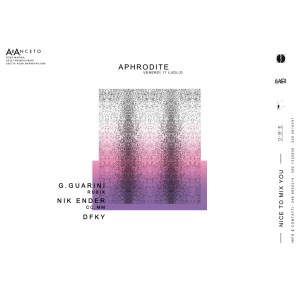 NiceToMixYou presents: APHRODITE @ ArAnceto Club