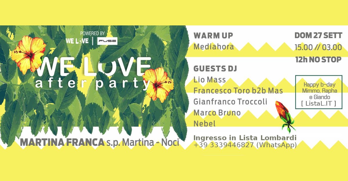 27-09 We Love After Party (Giando BDay) @ Martina Franca (Taranto)