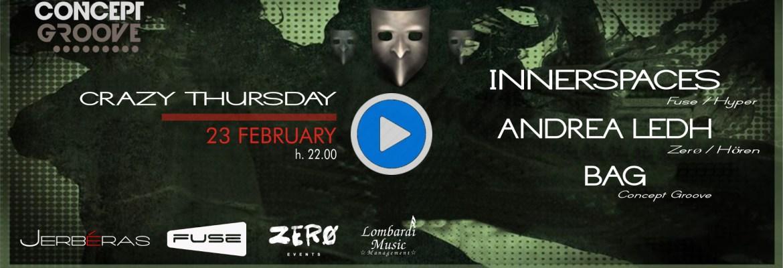Crazy Thursday Concept Groove Fuse Zerø Jerbéras