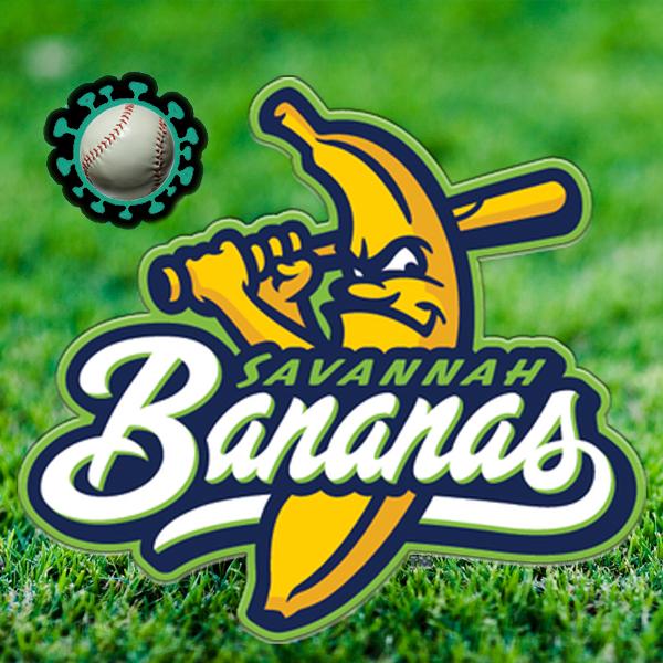 The Savannah Bananas logo takes a crack at the novel coronavirus. Photos © Savannah Bananas and FreeImages/Chris Collins and Dyana By