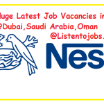 Huge Latest Job Vacancies in Nestle @Dubai,Saudi Arabia,Oman