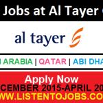 Latest Job Vacancies in AL Tayer Group Dec 2015-April 2016 @Dubai-UAE-Saudi Arabia-Oman