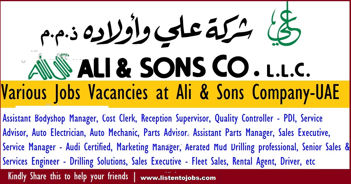 huge job vacancies in ali sons company llcabu dhabiuae listentojobs - Bodyshop Manager Jobs