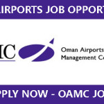 LATEST Job Vacancies in OAMC-Oman Airports Management Company S.A.O.C (OAMC) | Any Graduate/ Any Degree / Diploma / ITI |Btech | MBA | +2 | Post Graduates | Oman