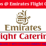 Latest Job Openings in Emirates Flight Catering (EKFC) | Any Graduate/ Any Degree / Diploma / ITI |Btech | MBA | +2 | Post Graduates | Dubai,UAE