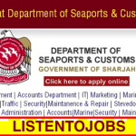 Huge Government Job Vacancies in Sharjah -Department of Seaports & Costoms@UAE[Submit Your Resume]