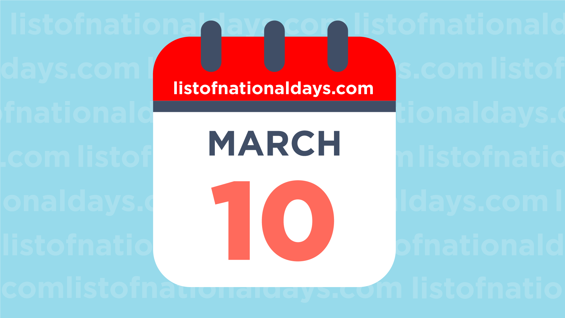 MARCH 10TH: National HolidaysObservances & Famous Birthdays