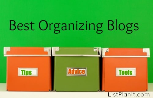 Great Blog Sources for Organizing Inspiration | ListPlanIt.com