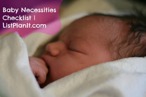 Baby Necessities Checklist | ListPlanIt.com