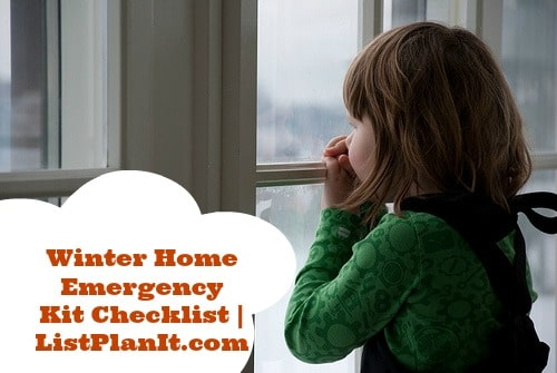 Winter Home Emergency Kit Checklist | ListPlanIt.com