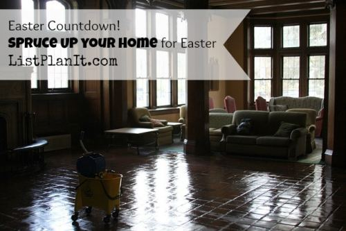 Easter Countdown! Spruce Up your Home for Easter | ListPlanIt.com