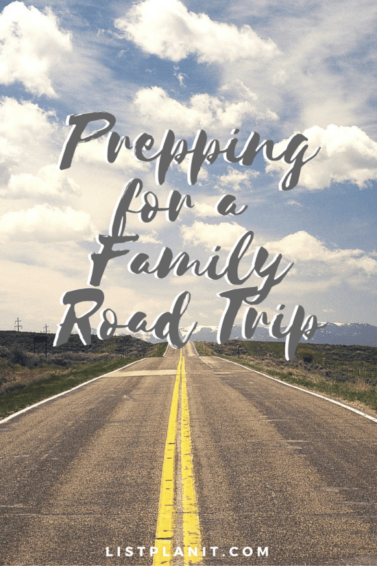 prepping for a family road trip