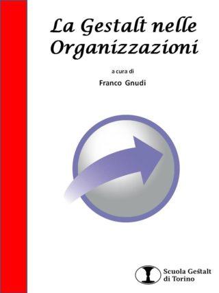 La Gestalt nelle organizzazioni