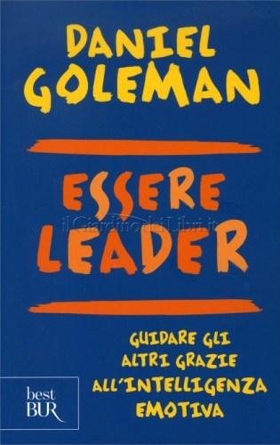 Essere leader - di Daniel Goleman