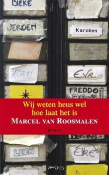 Omslag Wij weten heus wel hoe laat het is - Marcel van Roosmalen
