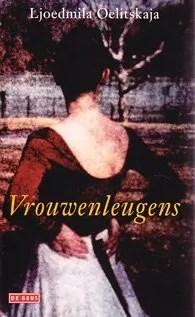 Omslag Vrouwenleugens - Ljoedmila Oelitskaja