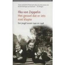 Omslag Het gevoel dat er iets niet klopte, Een jeugd tussen 1940 en 1948 - Ilka von Zeppelin