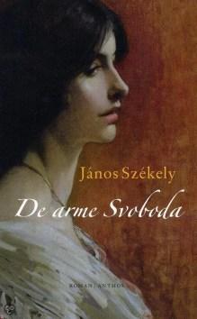 Omslag De arme Svoboda - János Székely