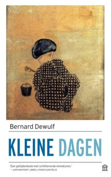 Omslag Kleine dagen - Bernard Dewulf