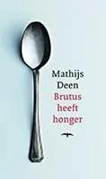 Omslag Brutus heeft honger - Mathijs Deen