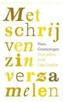 Omslag Met schrijven zin verzamelen - Hans Groenewegen