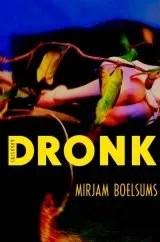 Omslag Dronk - Mirjam Boelsums
